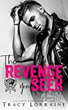 The Revenge You Seek (Maddison Kings University #1)
