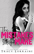 The Mistakes You Make