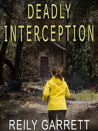 Deadly Interception
