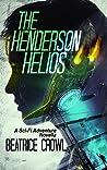 The Henderson Helios: A Sci-Fi Adventure Novella