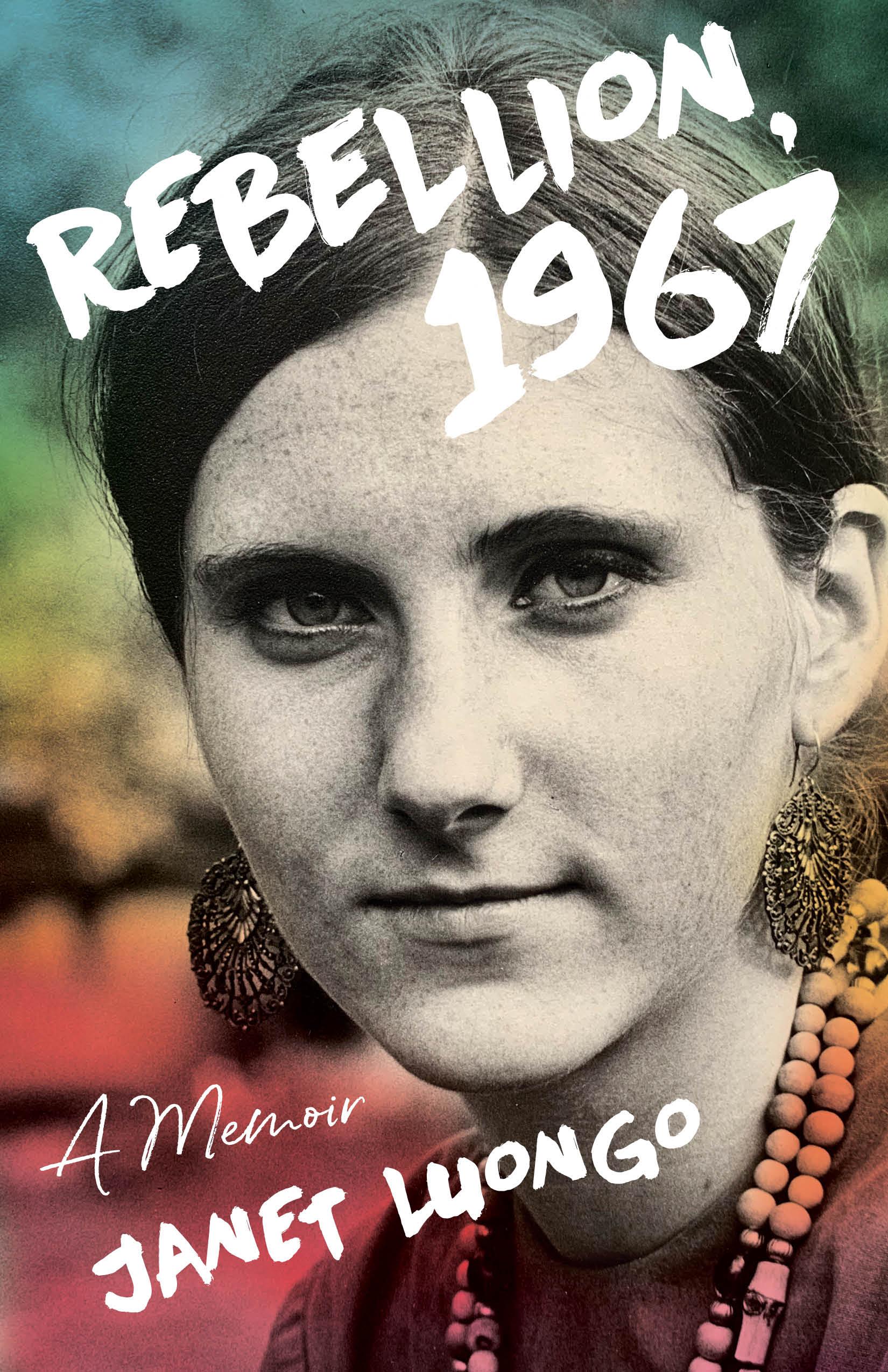 Rebellion, 1967: A Memoir