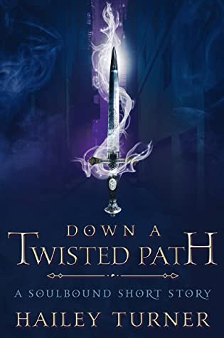 Down a Twisted Path (Soulbound, #0.5)