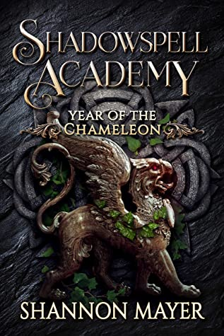 Year of the Chameleon 3 (Shadowspell Academy, #6)
