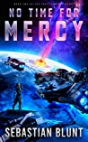 No Time For Mercy (The Lost Council Trilogy Book 2)