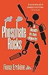 Phosphate Rocks A Death in Ten Objects