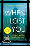 When I Lost You (Carla Brown & Nell Jackson, #1)