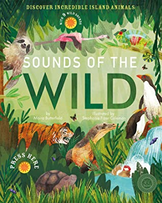Sounds of the Wild by Moira Butterfield