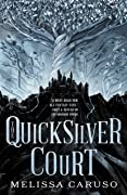 The Quicksilver Court