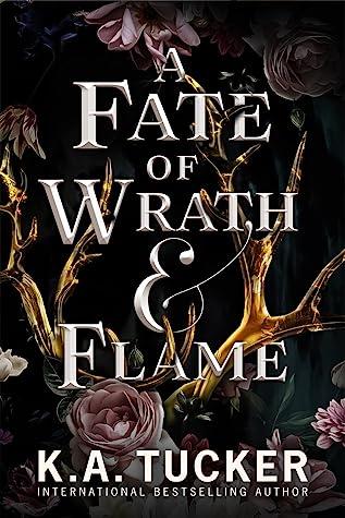 A Fate of Wrath & Flame (Fate & Flame #1)