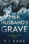 HER HUSBAND'S GRAVE: An utterly gripping new crime thriller book for 2020!