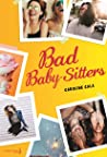 Bad baby-sitters, tome 1 (Fiction)
