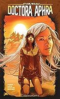 Star Wars: Doctora Aphra, vol. 6: La innombrable superarma rebelde (Star Wars: Doctor Aphra, #6)