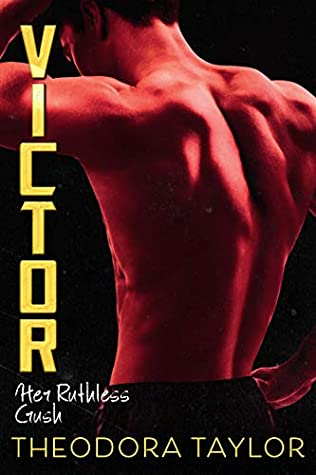 Victor: Her Ruthless Crush (Ruthless Triad, #1)