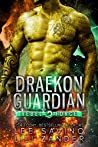 Draekon Guardian (Rebel Force #5)