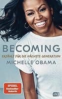 Becoming  -  Erzählt für die nächste Generation