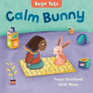 Calm Bunny by Tessa Strickland