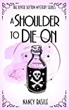 A Shoulder to Die On (River Sutton Mysteries, #0.5)
