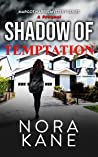 Shadow Of Temptation: A Prequel To Margot Harris Mystery Series