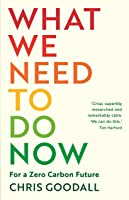 What We Need to Do Now: For a Zero Carbon Future