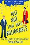 Just Not That Into Billionaires (Billionaires of Manhattan #6)