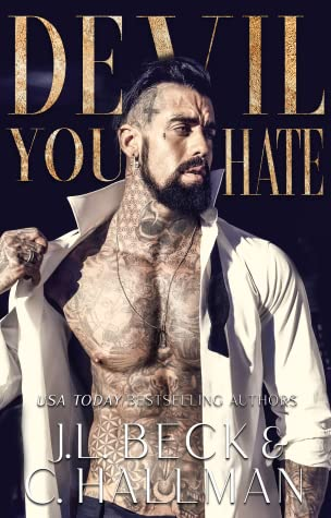 Devil You Hate  (The Diavolo Crime Family Book 1)