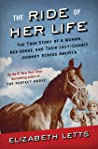 The Ride of Her Life: The True Story of a Woman, Her Horse, and Their Last-Chance Journey Across America