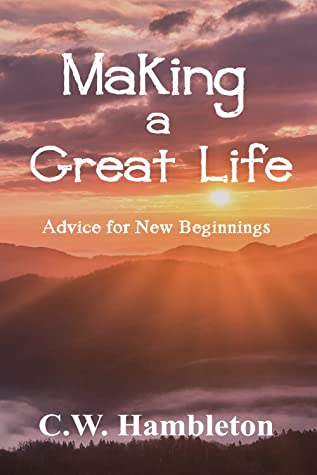 Making a Great Life