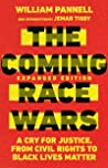 The Coming Race Wars by William Pannell