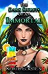 The Dark Secrets of an Immortal (Immortal Supers Book 5)