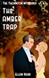 The Amber Trap (The Thornton Mysteries #3)