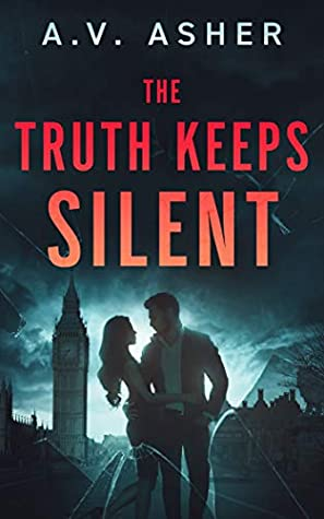 The Truth Keeps Silent (Truth & Lies, Book 1)