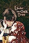 Under the Oak Tre...