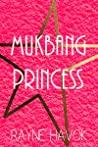 Mukbang Princess