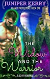 The Widow and the Warrior: A Sci-Fi Romance (Planet Protectors Book 1)