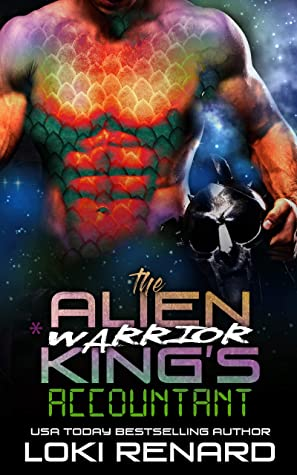 The Alien Warrior King's Accountant (Royal Aliens #4)