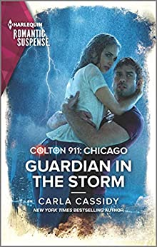 Colton 911: Guardian in the Storm (Colton 911: Chicago #6)