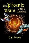 Reprieve (The Phoenix Wars #1)