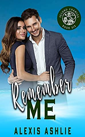 Remember Me (Second Chances, #6)