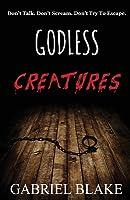 Godless Creatures