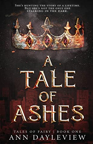 A Tale of Ashes by Ann Dayleview