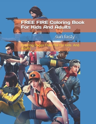 FREE FIRE coloring book for kids and adults: +60 individual designs for games and free fire lovers, Coloring Pages Free Fire for Kids and Adults: Characters, Weapons, Skins & Other (the last free fire update ))