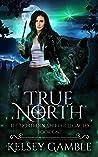 True North (The Northern Shifter Legacies, #1)