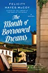 The Month of Borrowed Dreams by Felicity Hayes-McCoy