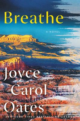 Breathe by Joyce Carol Oates