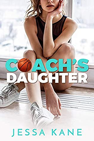 Coach's Daughter by Jessa Kane