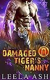 Damaged Tiger's Nanny (Dream Team Shifters Book 3)