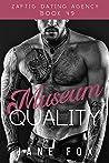 Museum Quality (Zaftig Dating Agency, #49)