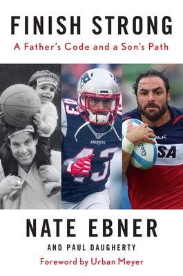 Finish Strong: A Father's Code and a Son's Path
