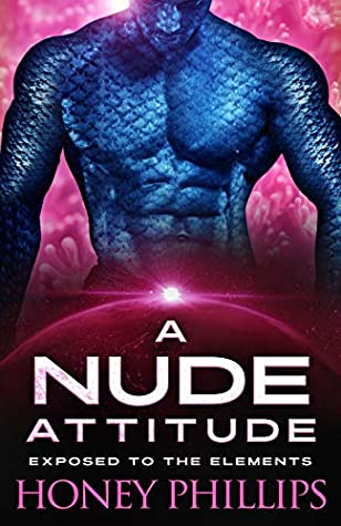 A Nude Attitude by Honey Phillips
