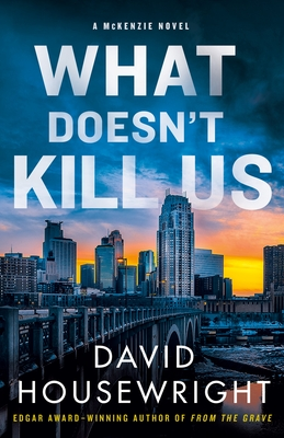 What Doesn't Kill Us (Mac McKenzie #18)